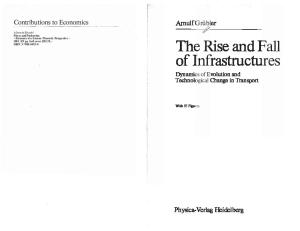 The Rise and Fall of Infrastructures: Dynamics of Evolution and Technological Change in Transport