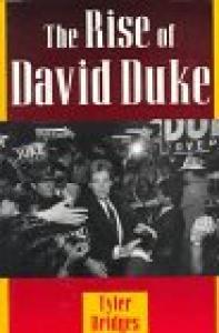 The Rise of David Duke