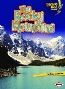 The Rocky Mountains (Lightning Bolt Books - Famous Places)