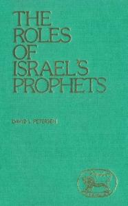 The Roles of Israel's Prophets