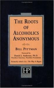 The Roots of Alcoholics Anonymous