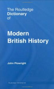 The Routledge Dictionary of Modern British History (Routledge Dictionaries)