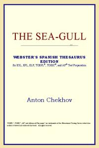 The Sea-Gull (Webster's Spanish Thesaurus Edition)