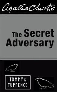 The Secret Adversary, Tommy Beresford and Tuppence Cowley, Book 1
