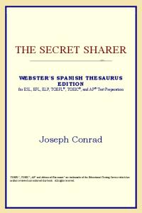 The Secret Sharer (Webster's Spanish Thesaurus Edition)