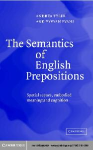 The semantics of English prepositions: spatial scenes, embodied meaning and cognition
