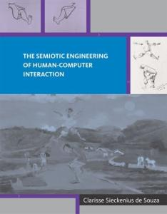 The Semiotic Engineering of Human-Computer Interaction (Acting with Technology)