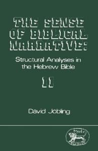 The Sense of Biblical Narrative II: Structural Analysis in the Hebrew Bible (JSOT Supplement Series)