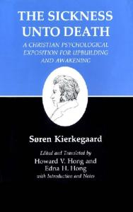 The Sickness Unto Death : Kierkegaard's Writings, Vol 19