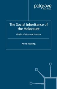 The Social Inheritance of the Holocaust: Gender, Culture and Memory