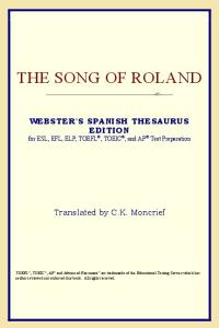 The Song of Roland (Webster's Spanish Thesaurus Edition)