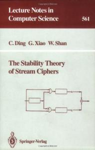 The Stability Theory of Stream Ciphers