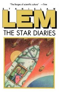 The Star Diaries: Further Reminiscences of Ijon Tichy