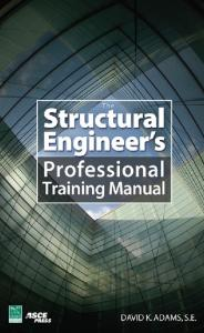 The Structural Engineer's Professional Training Manual