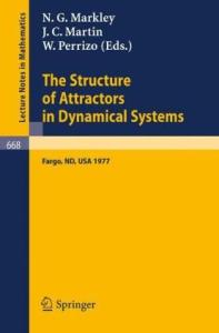 The Structure of Attractors in Dynamical Systems