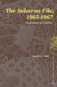 The Sukarno File, 1965-1967: Chronology of a Defeat (Social Sciences in Asia)