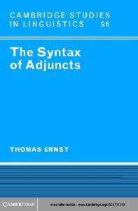 The Syntax of Adjuncts (Cambridge Studies in Linguistics)