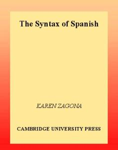The Syntax of Spanish (Cambridge Syntax Guides)