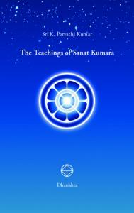 The Teachings of Sanat Kumara (Wisdom Teachings)