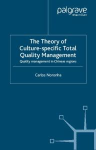 The Theory of Culture- Specific Total Quality Management