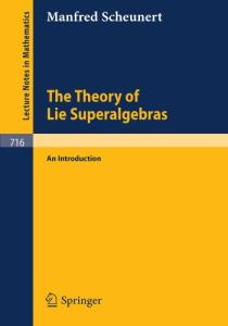 The Theory of Lie Superalgebras