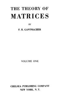 The Theory of Matrices (Volume One)