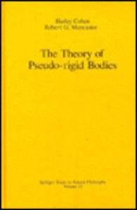The Theory of Pseudo-rigid Bodies