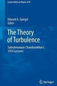 The Theory of Turbulence: Subrahmanyan Chandrasekhar's 1954 Lectures