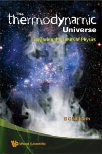 The Thermodynamic Universe-Exploring the Limits of Physics