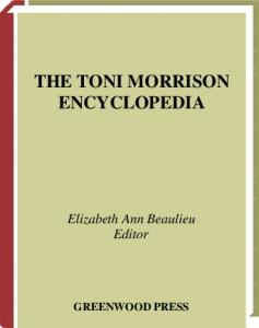The Toni Morrison Encyclopedia