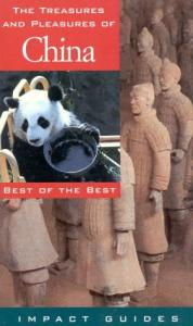 The treasures and pleasures of China: best of the best