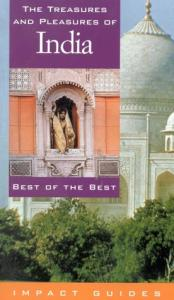 The Treasures and Pleasures of India: Best of the Best