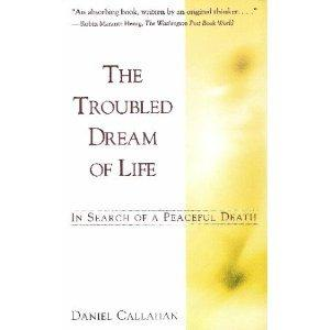 The troubled dream of life: living with mortality