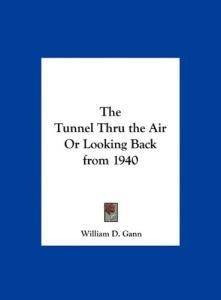 The Tunnel Thru the Air
