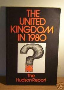 The United Kingdom in 1980: The Hudson Report