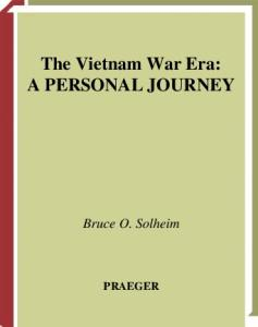 The Vietnam War Era: A Personal Journey