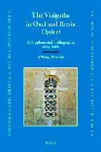 The Visigoths in Gaul and Iberia: A Supplemental Bibliography, 2004-2006 (Medieval and Early Modern Iberian World)