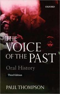 The Voice of the Past : Oral History  (Opus Books)
