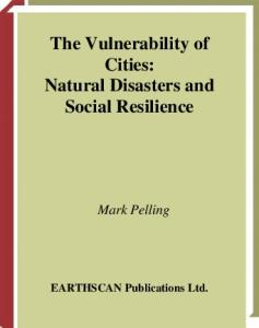The Vulnerability of Cities: Natural Disaster and Social Resilience