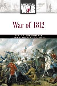 The War of 1812 (America at War)