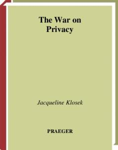 The War on Privacy