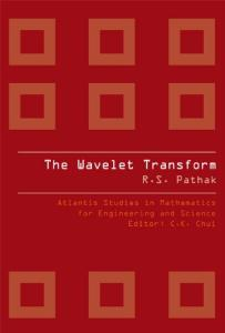 The Wavelet Transform (Atlantis Studies in Mathematics for Engineering and Science)