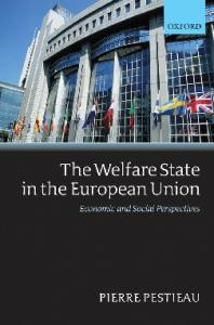 The Welfare State in the European Union: Economic and Social Perspectives