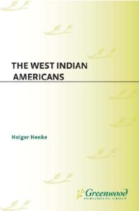 The West Indian Americans (The New Americans)