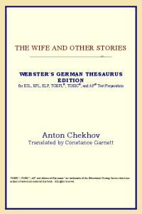 The Wife and Other Stories (Webster's German Thesaurus Edition)