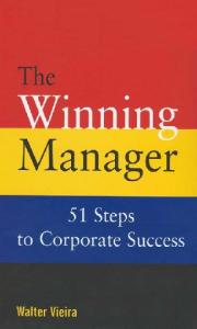 The Winning Manager: 51 Steps to Corporate Success (Response Books)