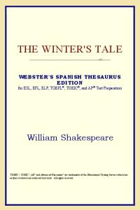 The Winter's Tale (Webster's Spanish Thesaurus Edition)