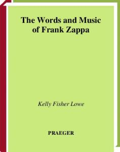 The Words and Music of Frank Zappa