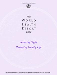 The World Health Report 2002:  Reducing Risks, Promoting Healthy Life (World Health Report)