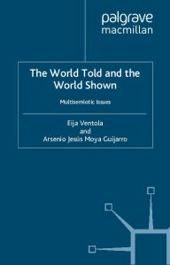 The World Told and the World Shown: Multisemiotic Issues
